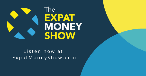 Listen to the Expat Money Show Podcast