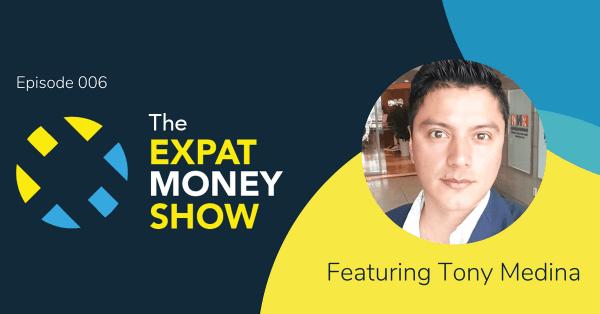Tony Medina interviewed by Mikkel Thorup on The Expat Money Show