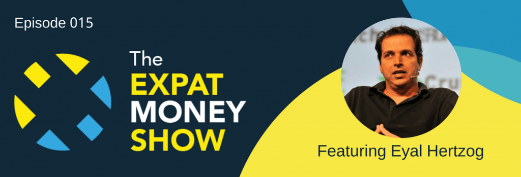 Eyal Hertzog Interviewed on The Expat Money Show