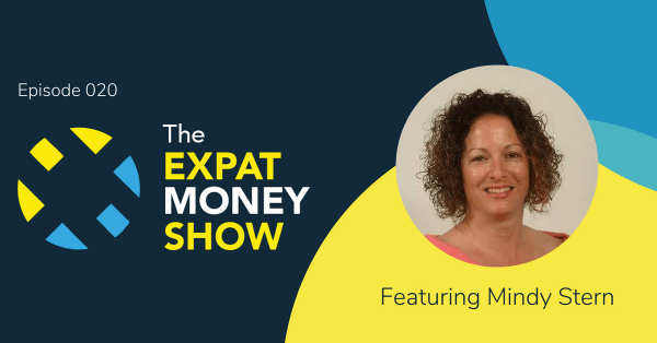 Mindy Stern Interviewed by Mikkel Thorup on The Expat Money Show