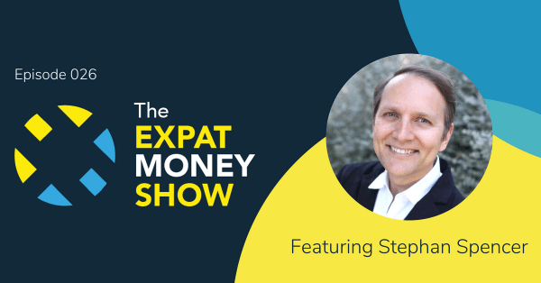 Stephan Spencer Interviewed by Mikkel Thorup on The Expat Money Show