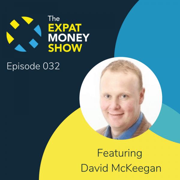 David McKeegan Interviewed by Mikkel Thorup on The Expat Money Show