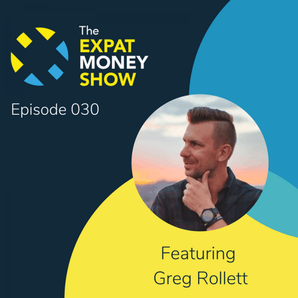 Greg Rollett Interviewed by Mikkel Thorup on The Expat Money Show