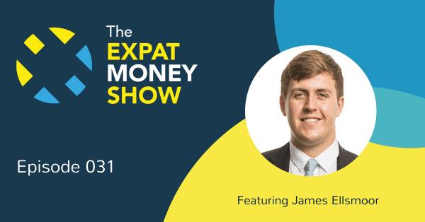 James Ellsmoor Interview on The Expat Money Show