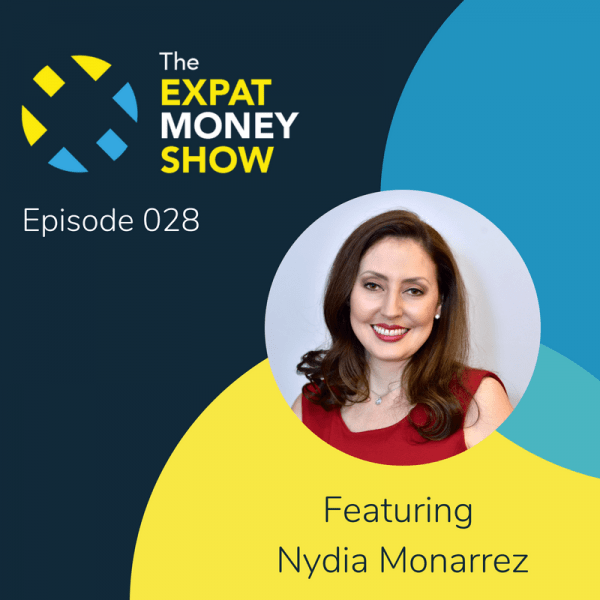 Nydia Monarrez Interviewed by Mikkel Thorup on The Expat Money Show