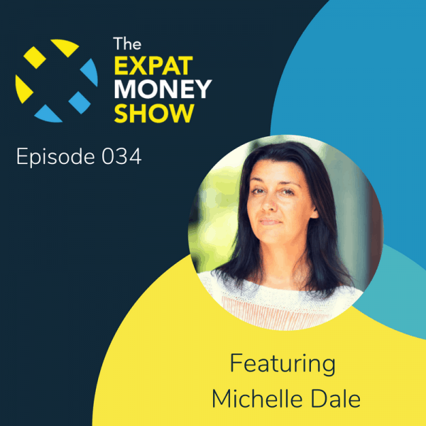 Michelle Dale Interviewed by Mikkel Thorup on The Expat Money Show