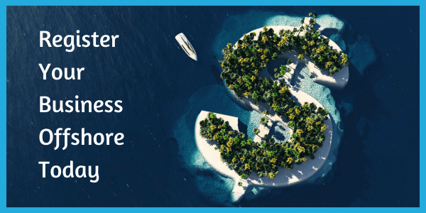 Offshore Incorporation - Register your businiess offshore today