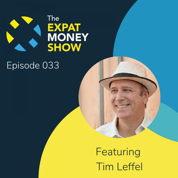 Tim Leffel Interviewed by Mikkel Thorup on The Expat Money Show