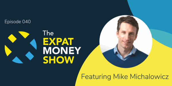 Mike Michalowicz Interviewed by Mikkel Thorup on The Expat Money Show