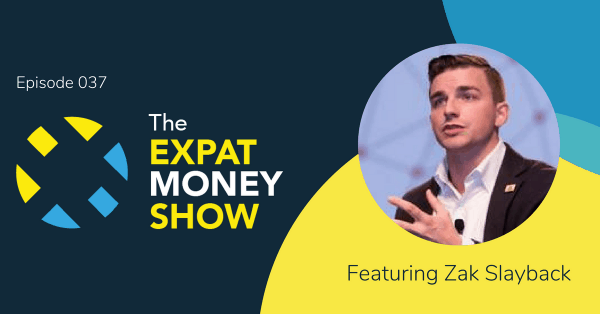Zak Slayback interviewed on The Expat Money Show