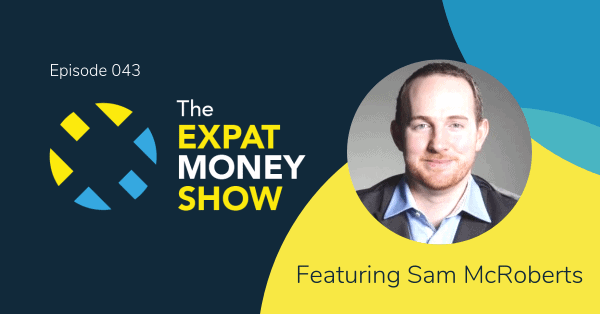 Sam McRoberts gets Interviewed by Mikkel Thorup on The Expat Money Show - Facebook Cover Image
