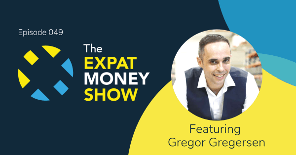 Gregor Gregersen interviewed by Mikkel Thorup on The Expat Money Show