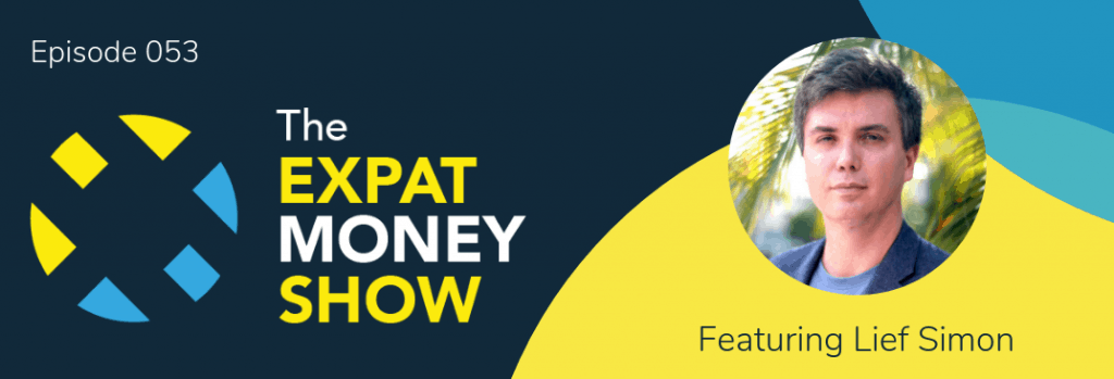 Lief Simon interviewed by Mikkel Thorup on The Expat Money Show