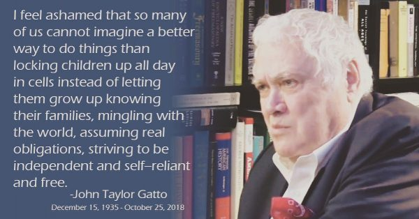 John Taylor Gatto author or Weapons of Mass Instruction dies at age 82