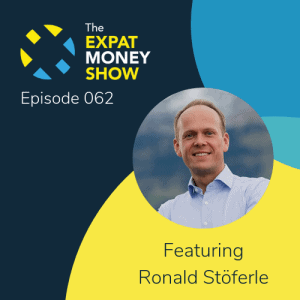 Ronald Stöferle interviewed by Mikkel Thorup on The Expat Money Show