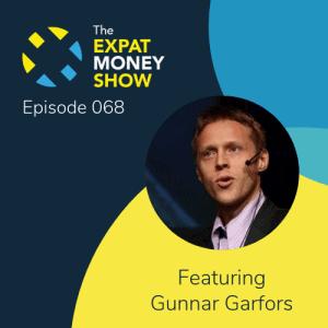 Gunnar Garfors interviewed by Mikkel Thorup on The Expat Money Show