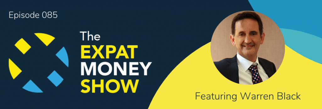 Warren Black interviewed by Mikkel Thorup on The Expat Money Show