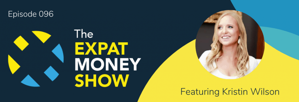 Kristin Wilson interviewed by Mikkel Thorup on The Expat Money Show