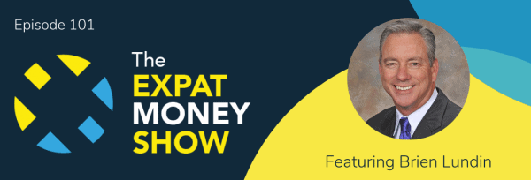 Brien Lundin interviewed by Mikkel Thorup on The Expat Money Show