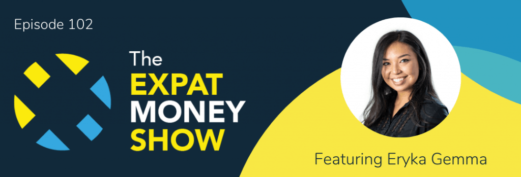Eryka Gemma interviewed by Mikkel Thorup on The Expat Money Show