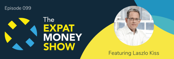 Laszlo Kiss interviewed by Mikkel Thorup on The Expat Money Show