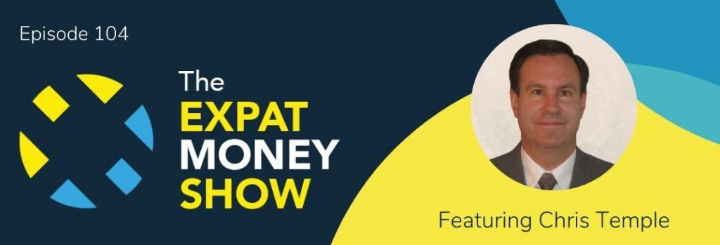 Chris Temple interviewed by Mikkel Thorup on The Expat Money Show