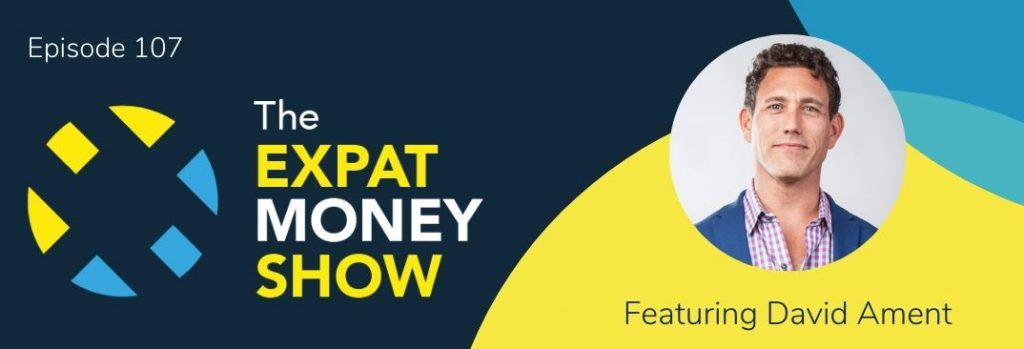 David Ament interviewed by Mikkel Thorup on The Expat Money Show
