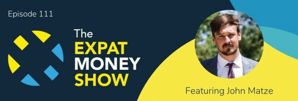 John Matze interviewed by Mikkel Thorup on The Expat Money Show podcast