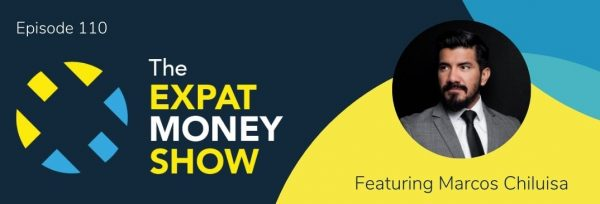 Marcos Chiluisa interviewed by Mikkel Thorup on The Expat Money Show