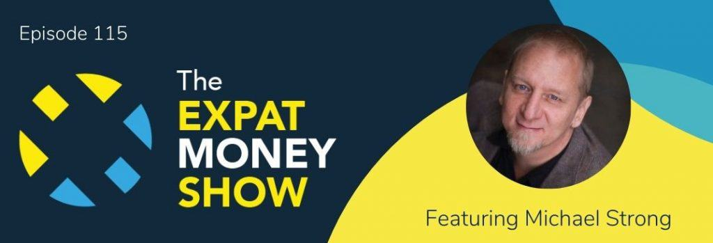 Michael Strong interviewed by Mikkel Thorup on The Expat Money Show