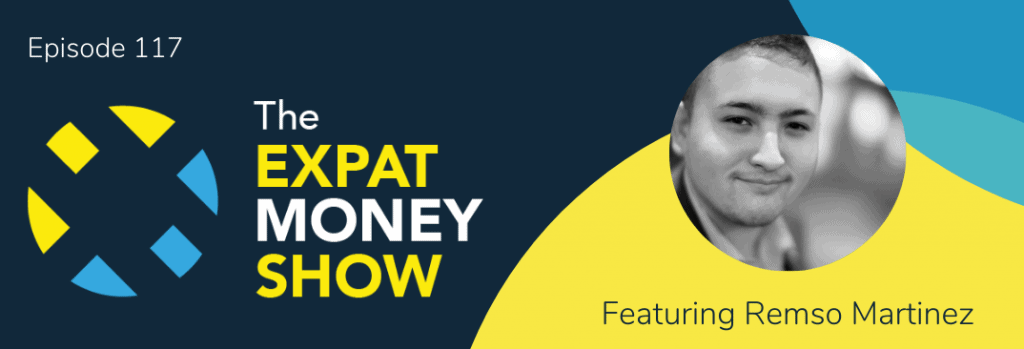 Remso Martinez interviewed by Mikkel Thorup on The Expat Money Show