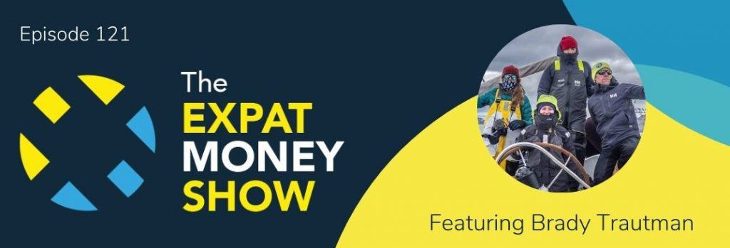 Brady Trautman interviewed by Mikkel Thorup on The Expat Money Show