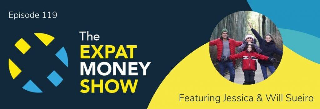 Jessica & Will Sueiro interviewed by Mikkel Thorup on The Expat Money Show