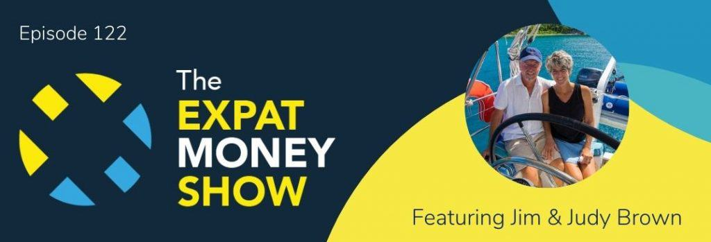 Jim & Judy Brown interviewed by Mikkel Thorup on The Expat Money Show