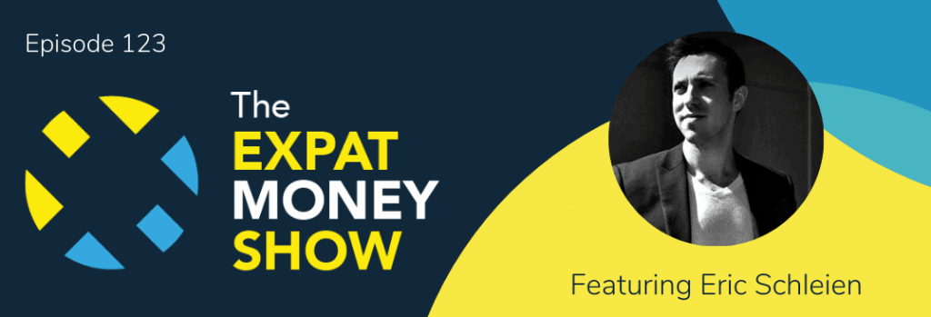 Eric Schleien interviewed by Mikkel Thorup on The Expat Money Show