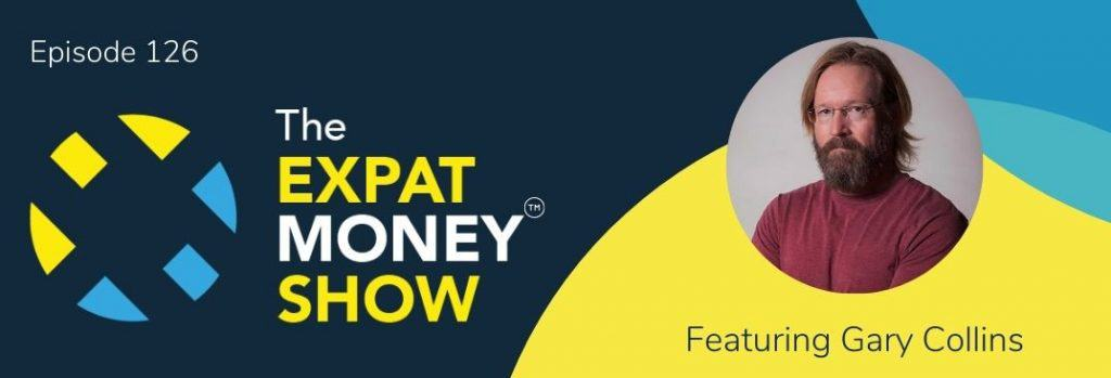 Gary Collins interviewed by Mikkel Thorup on The Expat Money Show
