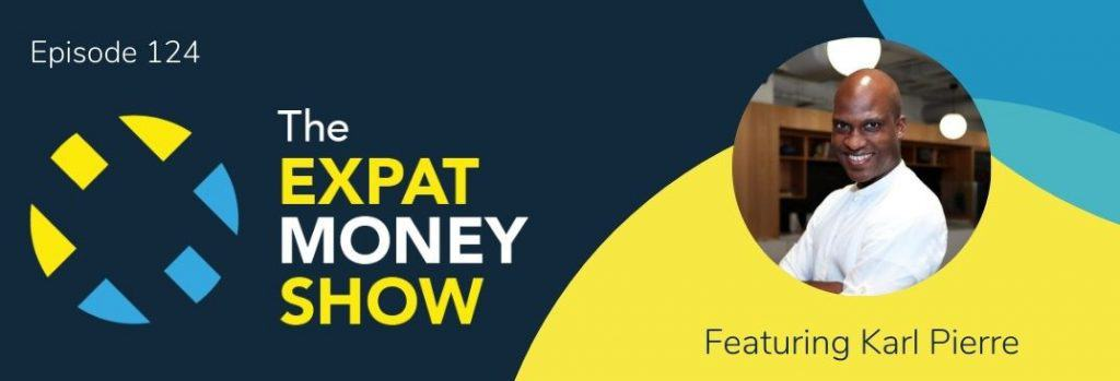 Karl Pierre interviewed by Mikkel Thorup on The Expat Money Show