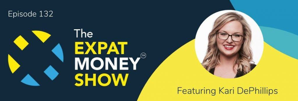 Kari DePhillips interviewed by Mikkel Thorup on The Expat Money Show
