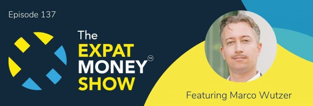 Marco Wutzer interviewed by Mikkel Thorup on The Expat Money Show