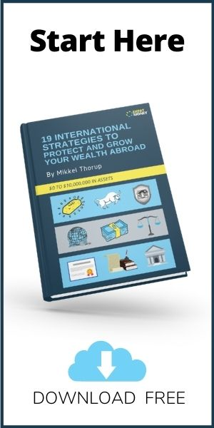 19 International Strategies To Protect And Grow Your Wealth Abroad - Download Free