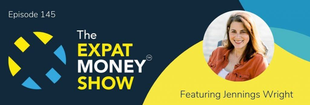 Jennings Wright interviewed by Mikkel Thorup on The Expat Money Show