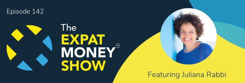 Juliana Rabbi interviewed by Mikkel Thorup on The Expat Money Show