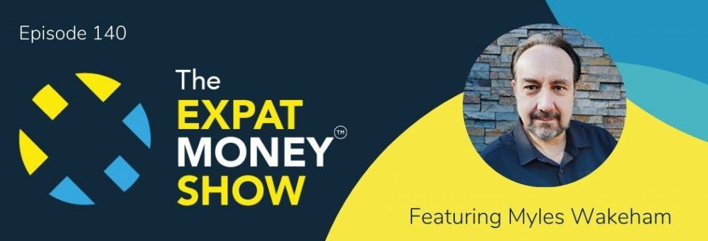 Myles Wakeham interviewed by Mikkel Thorup on The Expat Money Show