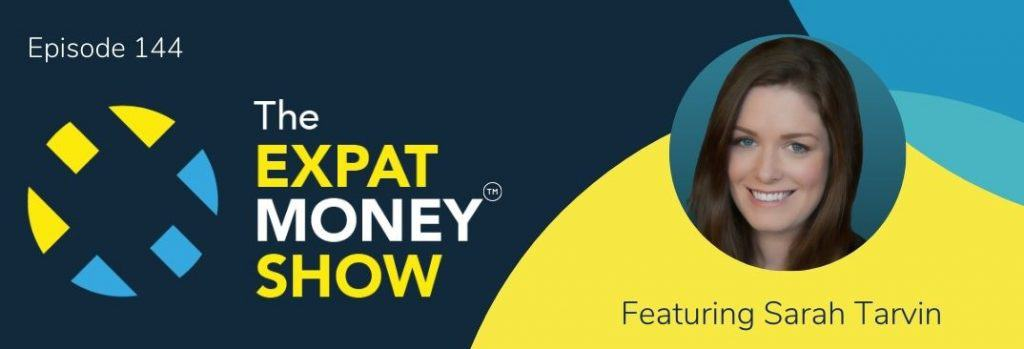 Sarah Tarvin interviewed by Mikkel Thorup on The Expat Money Show