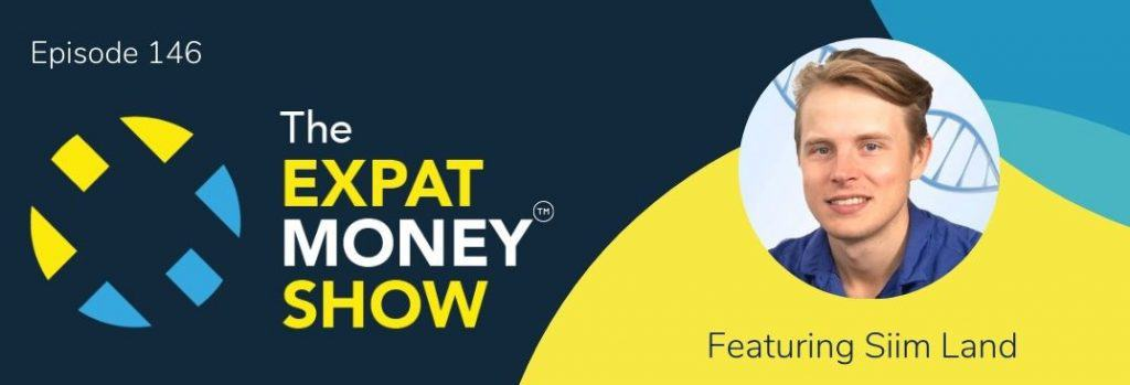 Siim Land interviewed by Mikkel Thorup on The Expat Money Show